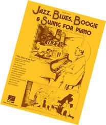 Jazz, Blues, Boogie & Swing for Piano