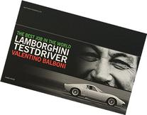 Best Job In The World: Lamborghini Testdriver Valentino