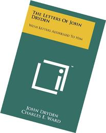 The Letters Of John Dryden