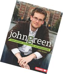 John Green: Star Author, Vlogbrother, and Nerdfighter