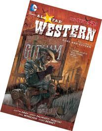 All Star Western Vol. 1: Guns and Gotham