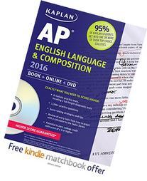 Kaplan AP English Language & Composition 2016