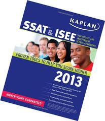 Kaplan SSAT & ISEE: For Private and Independent School