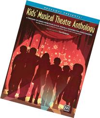 Kids' Musical Theatre Anthology Book/CD