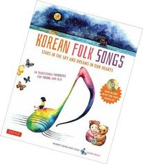 Korean Folk Songs: Stars in the Sky and Dreams in Our Hearts