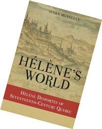 Hélène's World:  Hélène Desportes of Seventeenth-Century