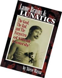 Lame Brains and Lunatics