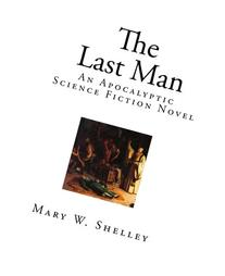 The Last Man: An Apocalyptic Science Fiction Novel