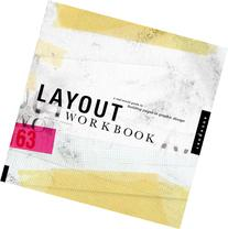 Layout Workbook: A Real-World Guide to Building Pages in