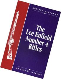 The Lee Enfield Number Four Rifles