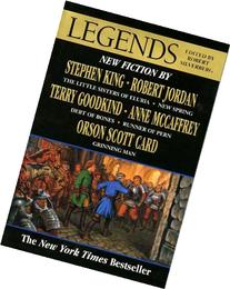 Legends: New Short Novels by the Masters of Modern Fantasy