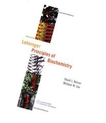 Lehninger Principles of Biochemistry, Third Edition