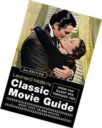 Leonard Maltin's Classic Movie Guide: From the Silent Era