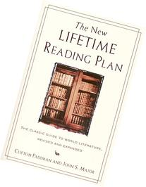 The New Lifetime Reading Plan: The Classical Guide to World