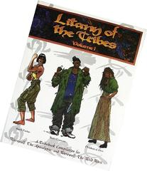 Litany of the Tribes, Vol. 1: A Tribebook Compilation for