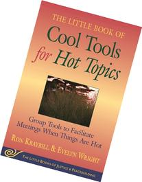 The Little Book of Cool Tools for Hot Topics: Group Tools to