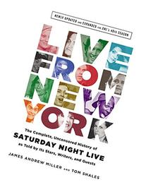 Live from New York: The Complete, Uncensored History of