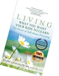 Living What You Want Your Kids to Learn: The Power of Self-