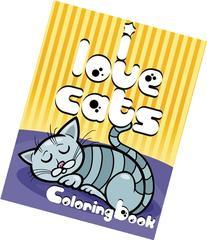 I Love Cats Coloring Book