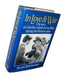 In Love and War: The Story of a Family's Ordeal and