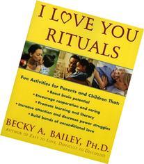 I Love You Rituals
