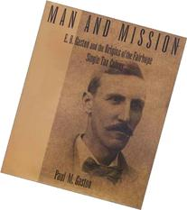 Man and Mission: E.B. Gaston and the Origins of the Fairhope