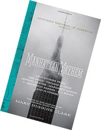 Manhattan Mayhem: New Crime Stories from The Mystery Writers