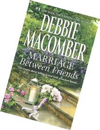 Marriage Between Friends: White Lace and Promises\Friends -
