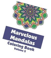Marvelous Mandalas Coloring Book