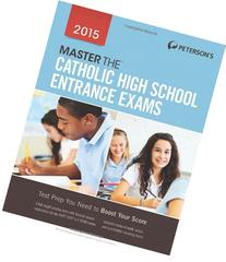 Master the Catholic High School Entrance Exams 2015
