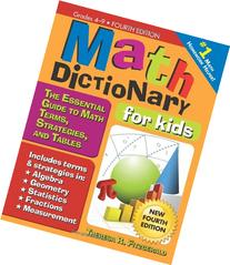 Math Dictionary for Kids: The Essential Guide to Math Terms