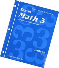 Math 3: An Incremental Development Set: Student Workbooks,