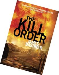 The Maze Runner 4. The Kill Order