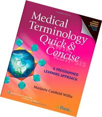 Medical Terminology Quick & Concise: A Programmed Learning