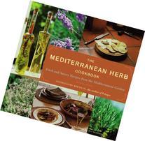 The Mediterranean Herb Cookbook: Fresh and Savory Recipes