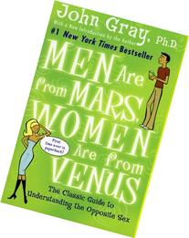 Men Are from Mars, Women Are from Venus: The Classic Guide