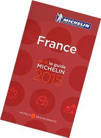 MICHELIN Guide France 2015: Hotels & Restaurants