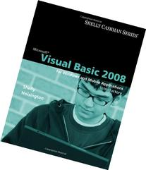 Microsoft Visual Basic 2008: Introductory Concepts and