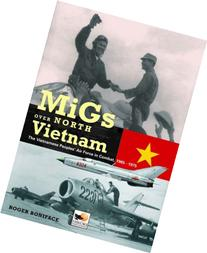 MiGs Over North Vietnam The Vietnam Peoples Air Force in