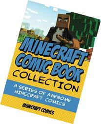 Minecraft Comic Book Collection: A Series of AWESOME