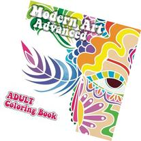 Modern Art Advanced Adult Coloring Book  (Volume