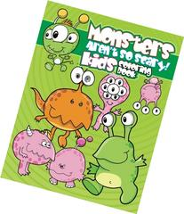 Monsters Aren't So Scary! Kids Coloring Book
