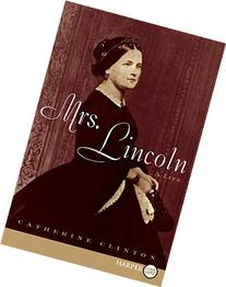 Mrs. Lincoln LP: A Life