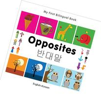 My First Bilingual Book-Opposites