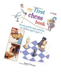 My First Chess Book: 35 easy and fun chess-based activities