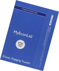 NEW MyEconLab with Pearson eText -- Access Card -- for