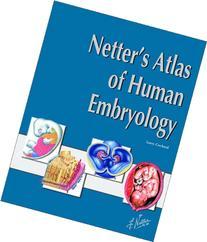 Netter's Atlas of Human Embryology, 1e