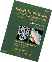 Netter Collection of Medical Illustrations: Musculoskeletal