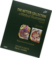 Netter Collection of Medical Illustrations: Reproductive