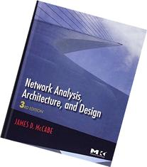 Network Analysis, Architecture, and Design, Third Edition